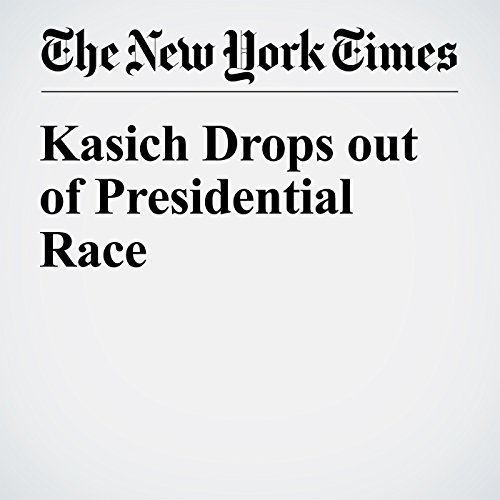 Kasich Drops out of Presidential Race cover art