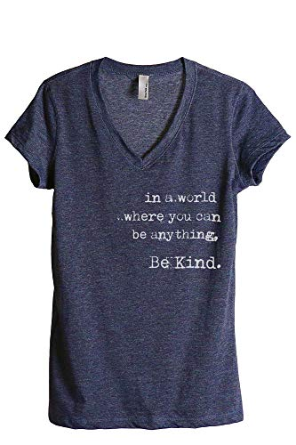 in A World Where You Can Be Anything Be Kind Women's Fashion Relaxed V-Neck T-Shirt Tee Heather Navy Medium