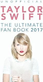 Taylor Swift: The Ultimate Taylor Swift Fan Book 2017: Taylor Swift Facts, Quiz and Quotes (Taylor Swift Books) (Volume 2)