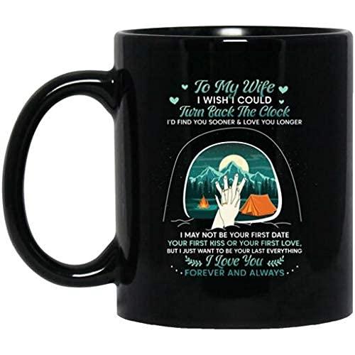 N\A Acampando con mi Esposa Me gustaría Poder retroceder el Reloj de mi Esposo Taza de café de cerámica