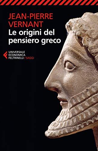 Le origini del pensiero greco (Italian Edition)