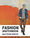 Fashion Sketchbook Male Figure Template: 440 Large Croquis for Easily Sketching Your Fashion Design Styles, Drawing Illustration, and Building Your Design Portfolio