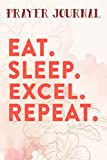 Prayer Journal Eat Sleep Excel Repeat Accountant Spreadsheet Unique Gift Art: Prayer Calendar Journal, Motivational Planner 2021,For Women, Journal Religious, Hope Waits