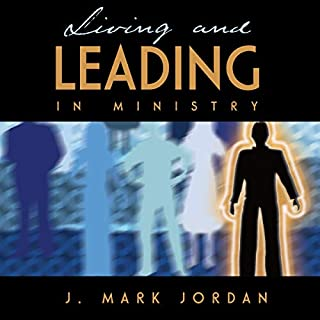 Living and Leading in Ministry audiobook cover art