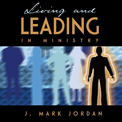 Living and Leading in Ministry  By  cover art