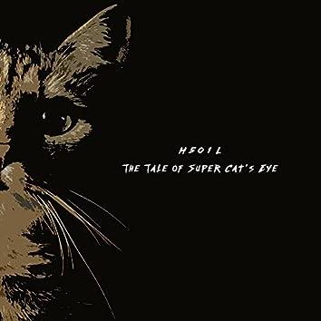 The Tale of Super Cat's Eye
