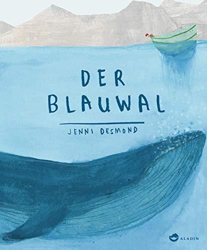 Der Blauwal: Bilderbuch. Tiere entdecken und kennenlernen