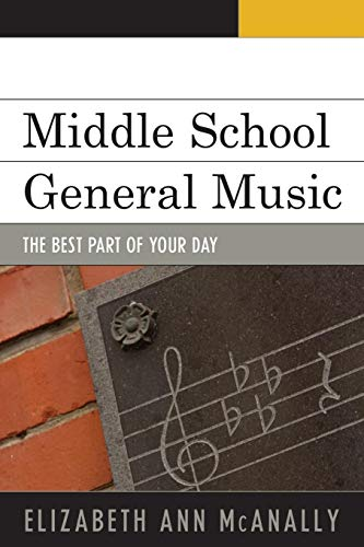 Middle School General Music The Best Part Of Your Day