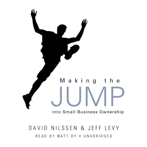 Making the Jump into Small Business Ownership audiobook cover art