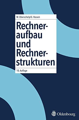 Rechneraufbau und Rechnerstrukturen