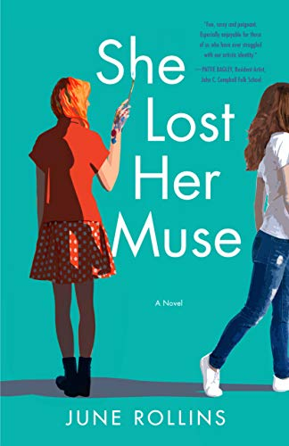 She Lost Her Muse: Can a young artist begin again? (The Maypole Artists Book 1)