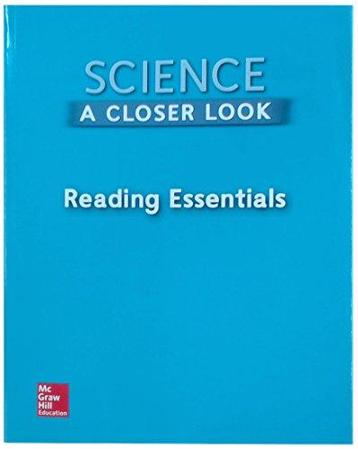 Science, A Closer Look, Grade 2, Reading Essentials (ELEMENTARY SCIENCE CLOSER LOOK)