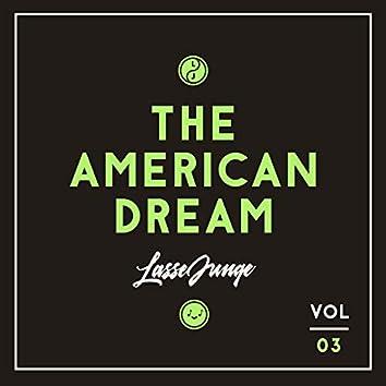 The American Dream, Vol. 3