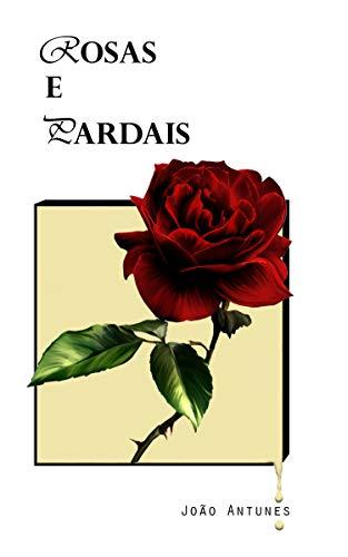 Poesia de amor ao próprio - Rosas e Pardais: E todo o Vento que os acompanha