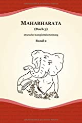 Mahabharata (Buch 3) (Deutsche Komplettübersetzung, Band 2) Taschenbuch