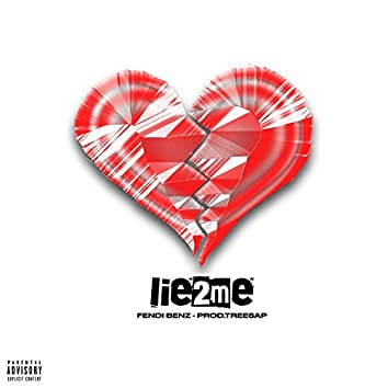 Lie2Me (feat. Treesap)