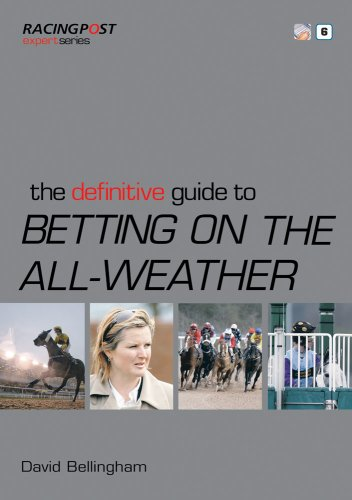The Definitive Guide to Betting on the All-Weather (ExpertSeries)
