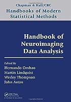 Handbook of Neuroimaging Data Analysis (Chapman & Hall/CRC Handbooks of Modern Statistical Methods)