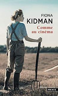 Comme au cinéma par Fiona Kidman
