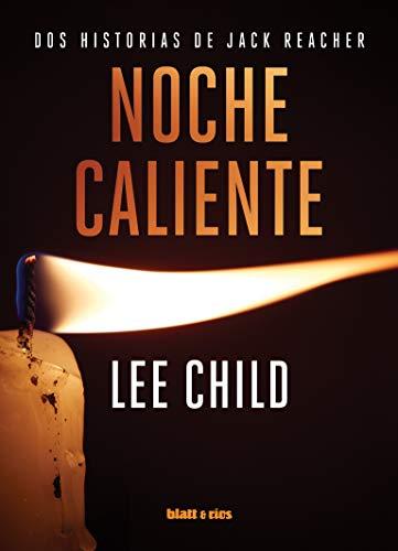 Noche caliente: Dos historias de Jack Reacher