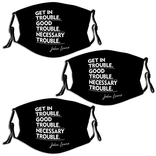 Get in Trouble Good Trouble Necessary Trouble 3 PCS Face Mask Reusable Bandana Scarf Print Customized Adjustable Ear Loops Nose Wire Washable Comfortable