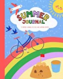 Summer Journal: A summer journal for kids with writing prompts. Packed with fun journaling ideas, puzzles, activities and scrapbooking pages to write and draw about your summertime adventures.