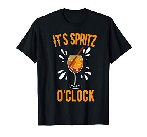 Its Spritz Oclock Aperol Spritz Cocktail énonciation drôl T-Shirt
