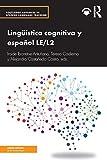 Lingüística cognitiva y español LE/L2