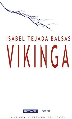 Vikinga (Rayo azul poesía nº 6)