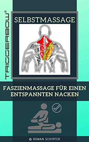 Selbstmassage: Faszienmassage für einen entspannten Nacken