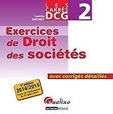 Carrés Exos DCG 2 Droit des sociétés - GUALINO EDITIONS - 02/09/2014