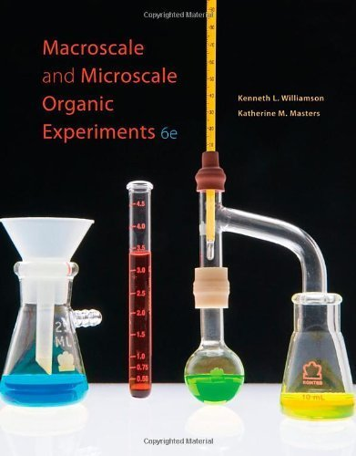 Macroscale and Microscale Organic Experiments 6th (sixth) edition by Williamson, Kenneth L., Masters, Katherine M. published by Brooks Cole (2010) [Hardcover]