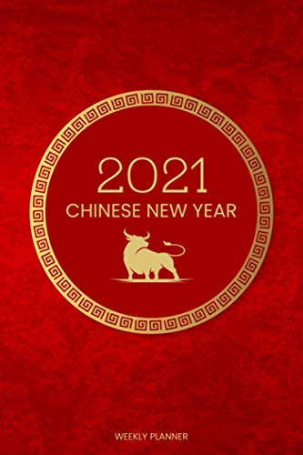 2021 Chinese New Year Weekly Planner: January 2021 - February 2022 | Beautiful Daily & Weekly Planner Covering the Chinese New Year | Includes Goal Setting Pages