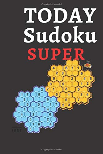 TODAY SUDOKU SUPER: New Number and Logic Puzzles New Number and Logic Puzzles The Times Killer SuDoku 200 lethal Su Doku puzzles 6x9 inche 120 page