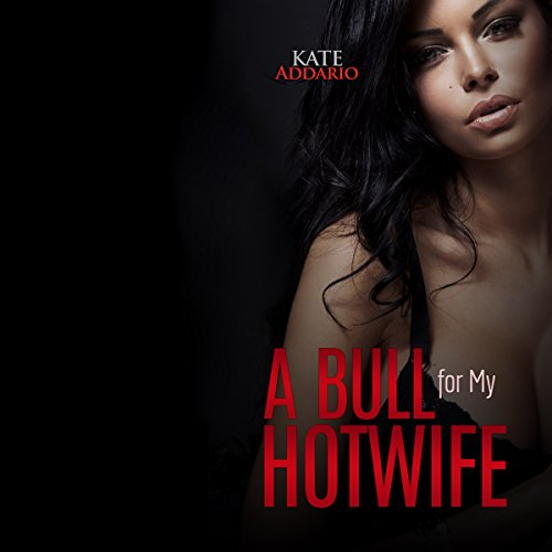 A Bull for My Hotwife audiobook cover art