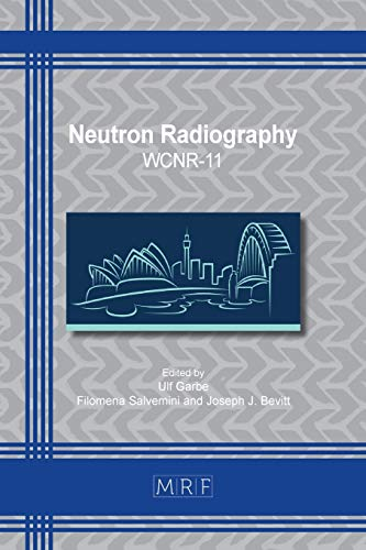 Neutron Radiography: WCNR-11 (Materials Research Proceedings, Band 15)