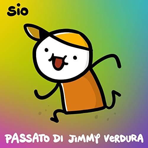 Passato di Jimmy Verdura