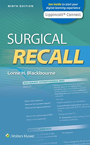 Compare Textbook Prices for Surgical Recall Lippincott Connect Ninth, North American Edition ISBN 9781975152949 by Blackbourne, Lorne