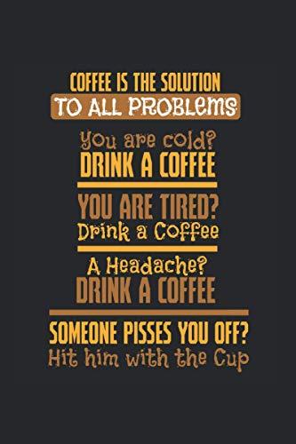 Kalender 2021: Kaffee Koffein Müde Kopfschmerzen Lustig Geschenk 120 Seiten, 6X9 (Ca. A5), Jahres-, Monats-, Wochen- & Tages-Planer