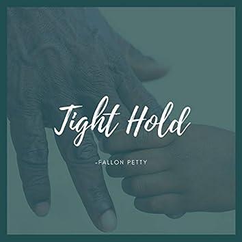 Tight Hold