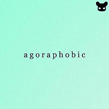 agoraphobic