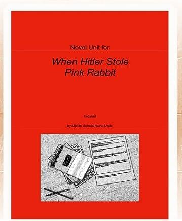 Novel Unit for When Hitler Stole Pink Rabbit