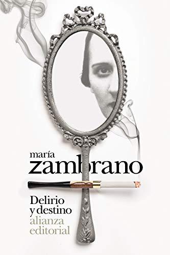 Delirio y destino: Los veinte años de una española (Libro bolsillo)