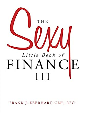 The Sexy Little Book of Finance III