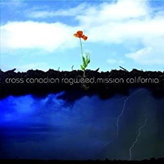 Best cross canadian ragweed - mission california Reviews