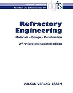 Refractory Engineering: Materials - Design - Construction (2004-09-30)