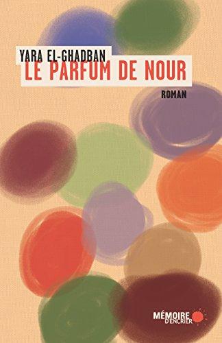 Le parfum de Nour (French Edition)