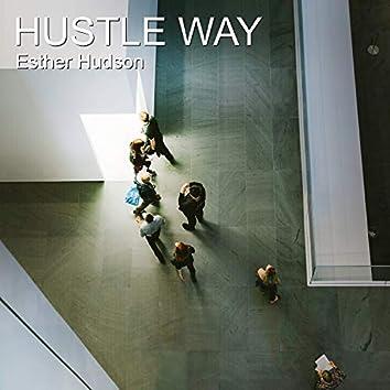 Hustle Way