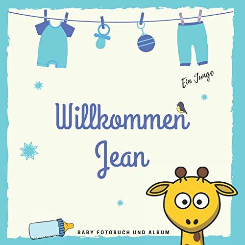 Willkommen Jean Baby Fotobuch und Album: Personalisiertes Baby Fotobuch und Fotoalbum, Das erste Jahr, Geschenk zur Schwangerschaft und Geburt, Baby Name auf dem Cover