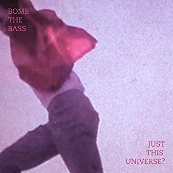 Just This Universe - EP